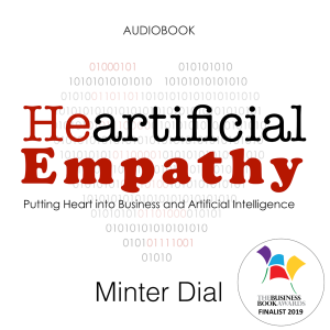 Heartificial Empathy: Putting Heart into Business and Artificial Intelligence